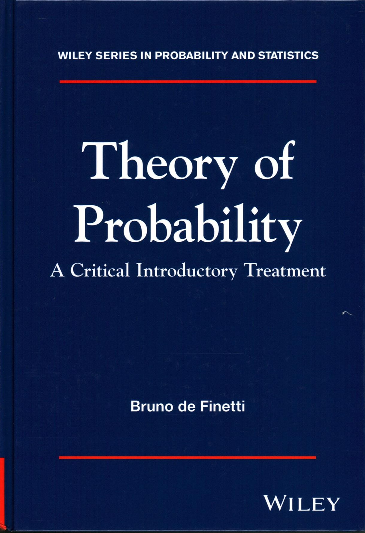 Theory of Probability - a Critical Introductory   Treatment