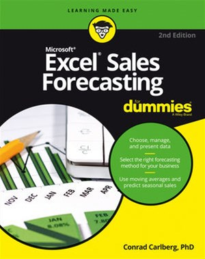 Excel Sales Forecasting for Dummies, 2nd Edition