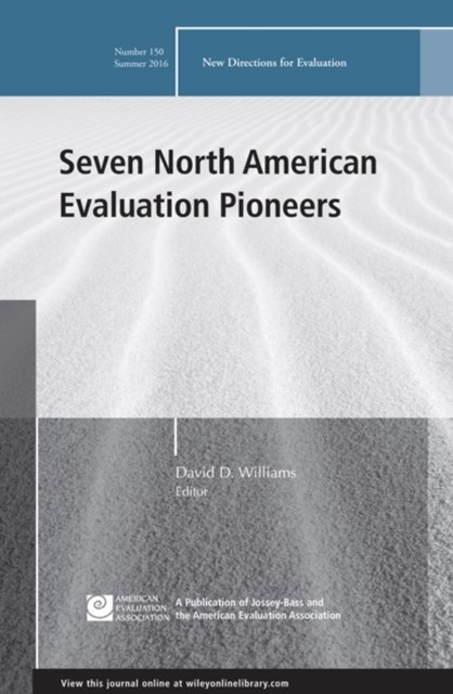 Seven North American Evaluation Pioneers