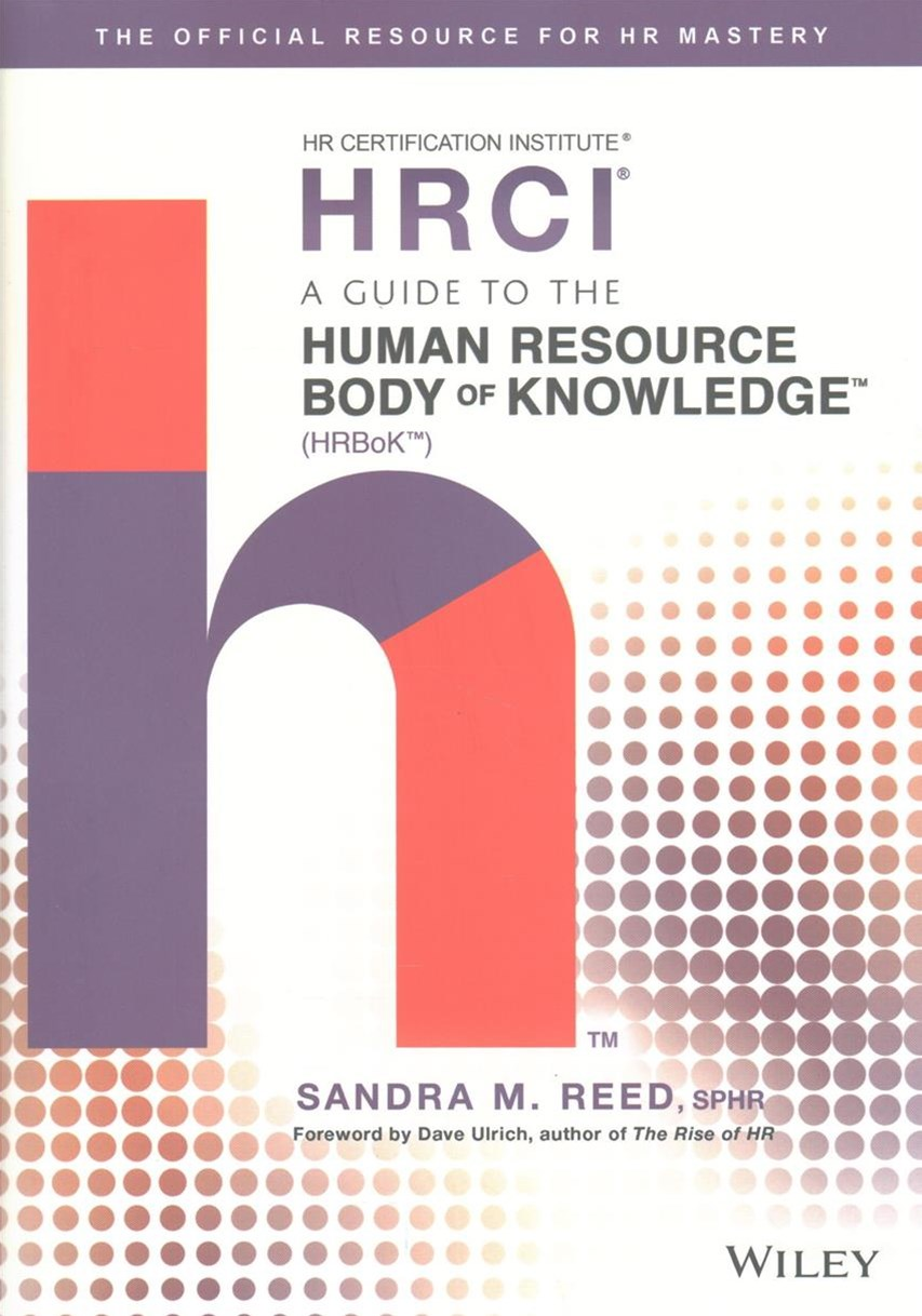 A Guide to the Human Resource Body of Knowledge   [Tm]