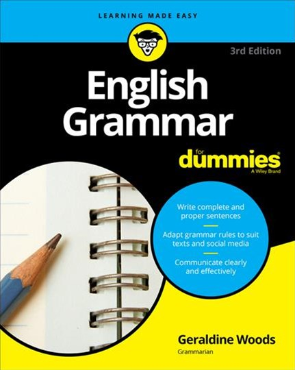 English Grammar for Dummies 3E