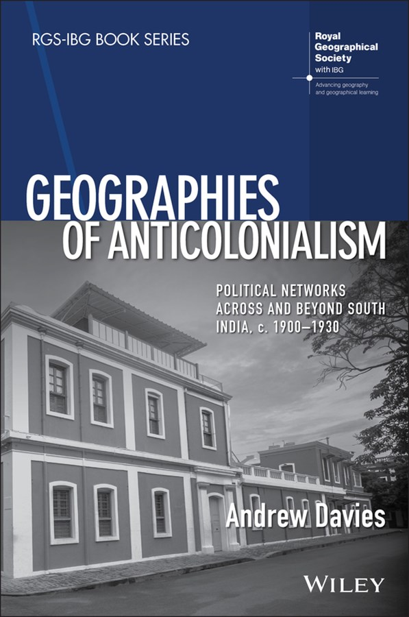 Geographies of Anti-colonialism
