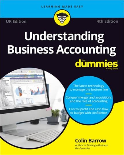 Understanding Business Accounting for Dummies, 4th Edition (UK Version)