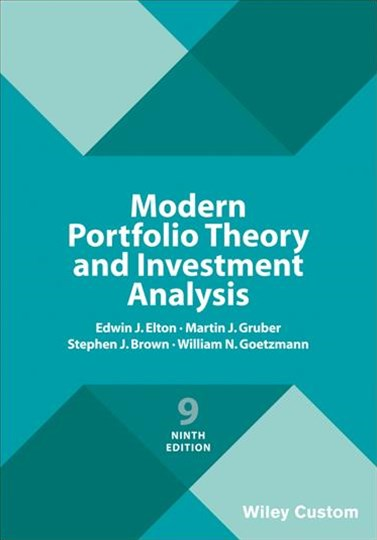 Modern Portfolio Theory and Investment Analysis, Ninth Edition