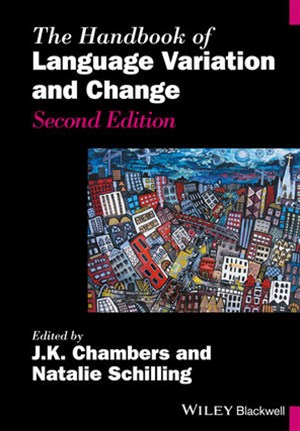 The Handbook of Language Variation and Change 2E
