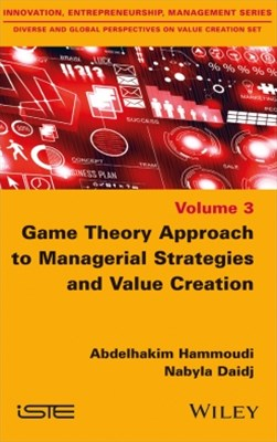 (ebook) Game Theory Approach to Managerial Strategies and Value Creation