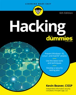 Hacking for Dummies, 6th Edition by Kevin Beaver (9781119485476) - PaperBack - Computing Networking