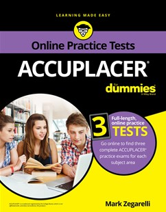 Accuplacer for Dummmies with Online Practice by Dummies Press (9781119514541) - PaperBack - Education Trade Guides