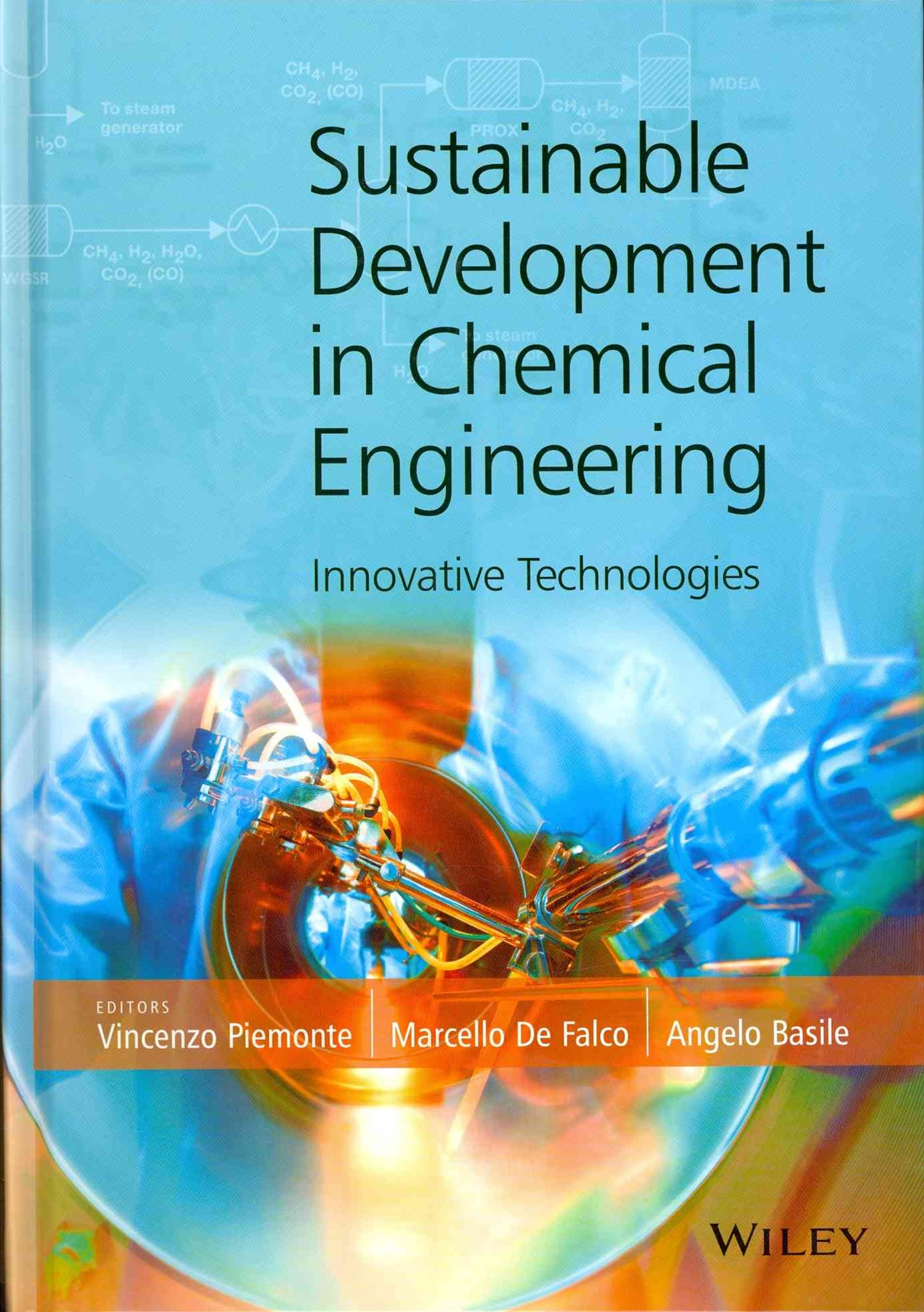 Sustainable Development in Chemical Engineering - Innovative Technologies