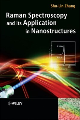 Raman Spectroscopy and its Application in Nanostructures
