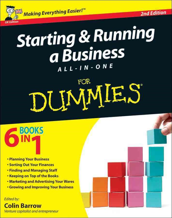 Starting and Running a Business All-In-One for    Dummies 2E