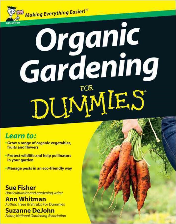 Organic Gardening for Dummies UK Edition