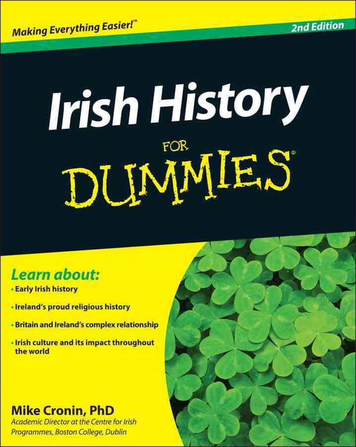 Irish History for Dummies 2E