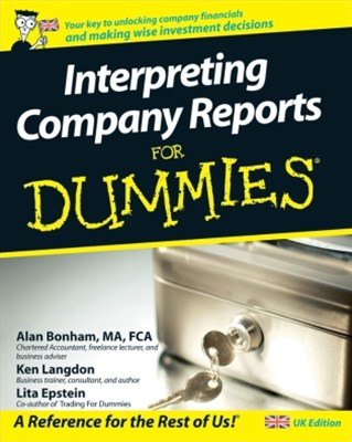 Interpreting Company Reports For Dummies