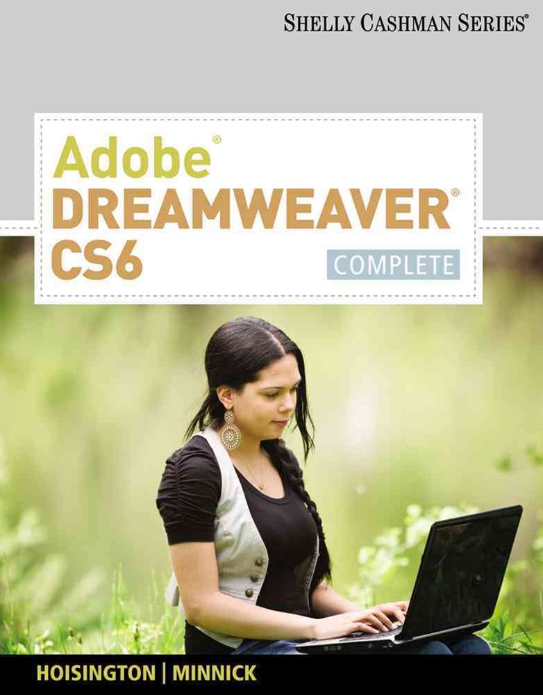 Adobe© Dreamweaver© CS6 : Complete