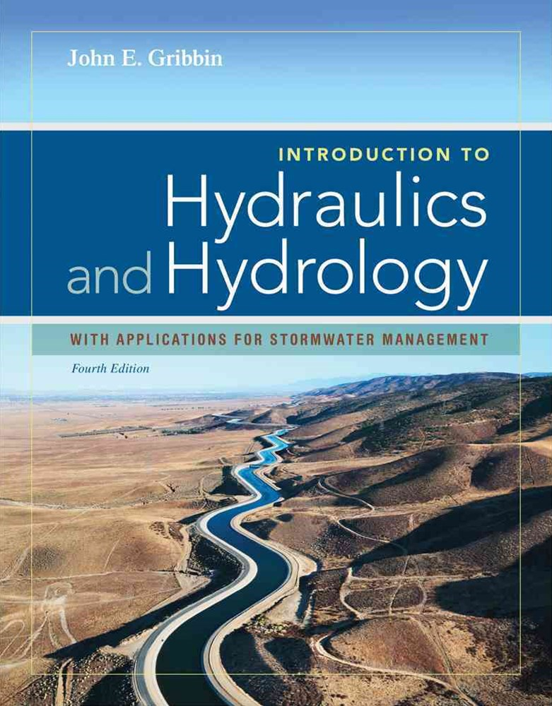 Introduction to Hydraulics & Hydrology : With Applications for  Stormwater Management