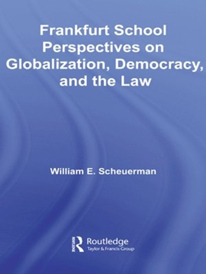 (ebook) Frankfurt School Perspectives on Globalization, Democracy, and the Law