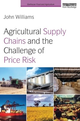 (ebook) Agricultural Supply Chains and the Challenge of Price Risk