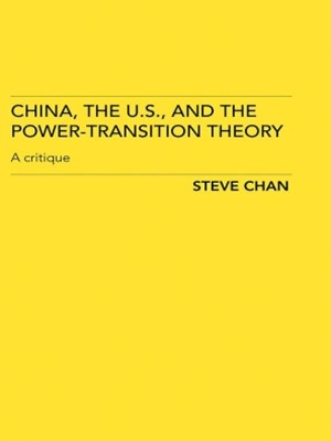 China, the US and the Power-Transition Theory