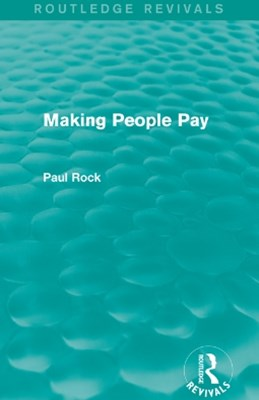 (ebook) Making People Pay (Routledge Revivals)