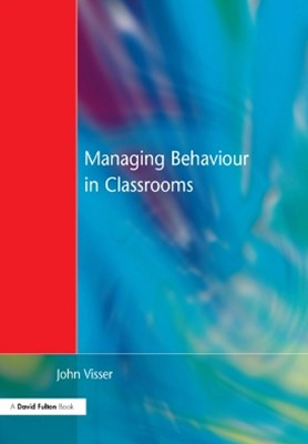 Managing Behaviour in Classrooms