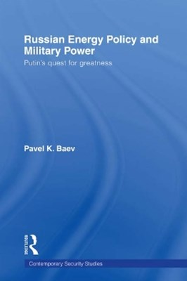 (ebook) Russian Energy Policy and Military Power