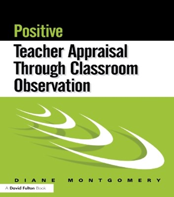 Positive Teacher Appraisal Through Classroom Observation