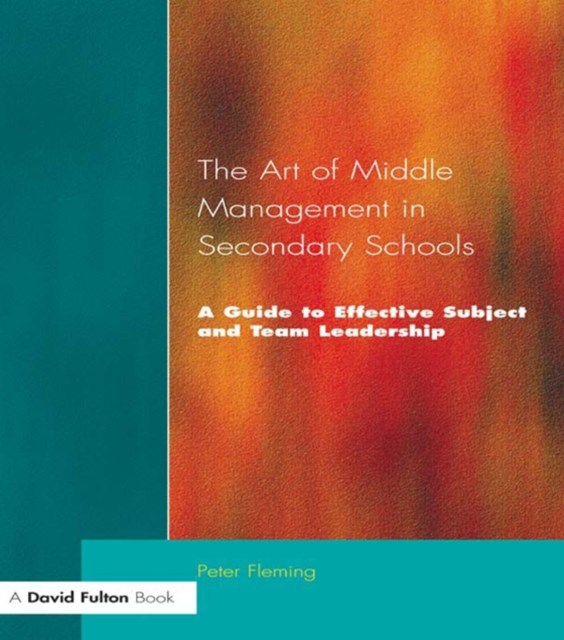 Art of Middle Management in Secondary Schools