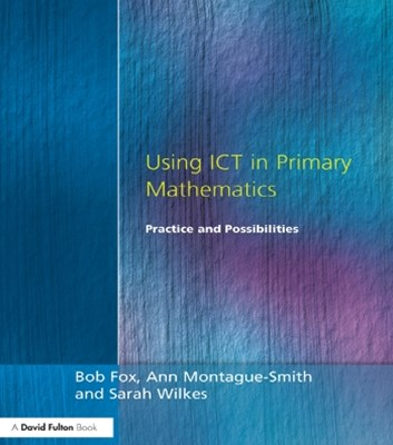 Using ICT in Primary Mathematics