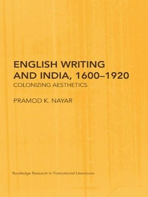 English Writing and India, 1600GÇô1920