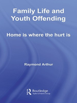 (ebook) Family Life and Youth Offending