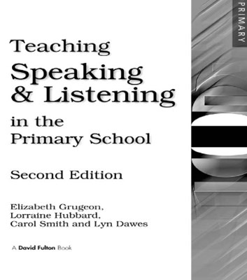 (ebook) Teaching Speaking and Listening in the Primary School