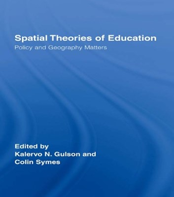 Spatial Theories of Education