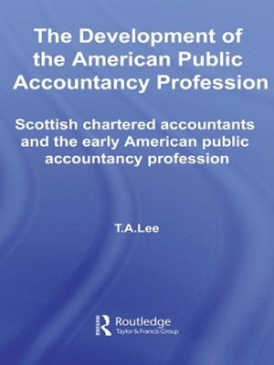 The Development of the American Public Accounting Profession
