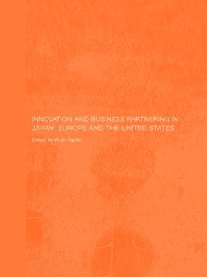 (ebook) Innovation and Business Partnering in Japan, Europe and the United States
