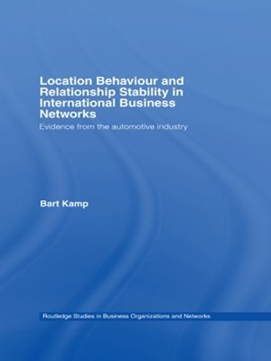 (ebook) Location Behaviour and Relationship Stability in International Business Networks