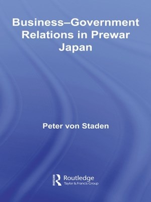 Business-Government Relations in Prewar Japan