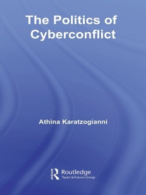 The Politics of Cyberconflict