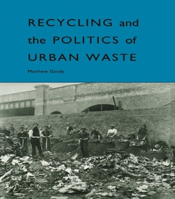 (ebook) Recycling and the Politics of Urban Waste
