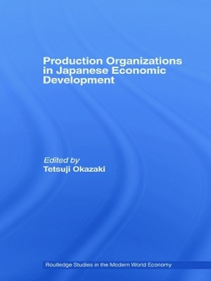 Production Organizations in Japanese Economic Development