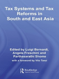 (ebook) Tax Systems and Tax Reforms in South and East Asia - Business & Finance Accounting