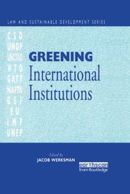 (ebook) Greening International Institutions