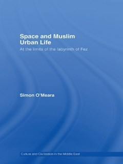 (ebook) Space and Muslim Urban Life
