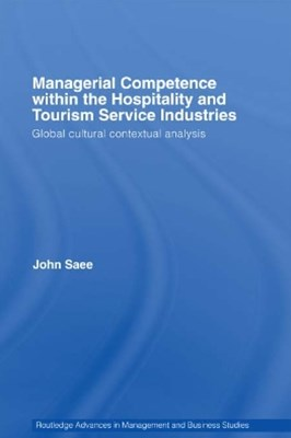 Managerial Competence within the Hospitality and Tourism Service Industries