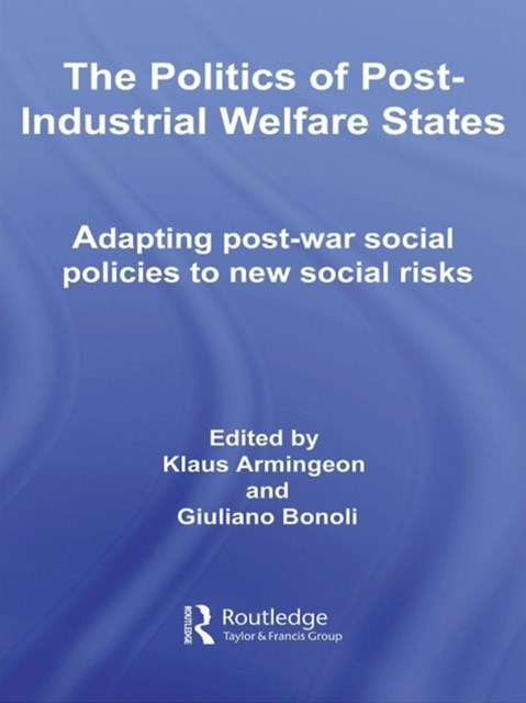 (ebook) The Politics of Post-Industrial Welfare States