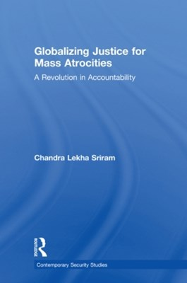 Globalizing Justice for Mass Atrocities