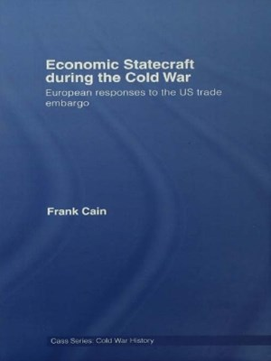 Economic Statecraft during the Cold War