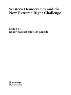 Western Democracies and the New Extreme Right Challenge