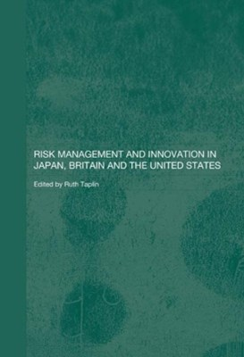 (ebook) Risk Management and Innovation in Japan, Britain and the USA