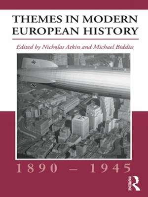 Themes in Modern European History, 1890-1945